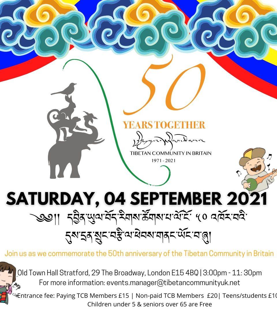 50TH ANNIVERSARY OF TIBETAN COMMUNITY IN BRITAIN (TCB)
